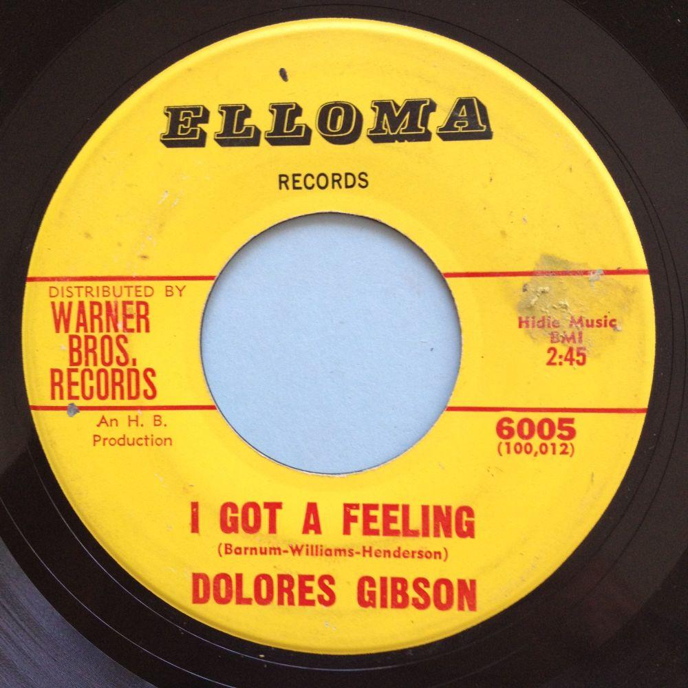 Delores Gibson - I got a feeling - Elloma - VG+