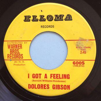 Dolores Gibson - I got a feeling - Elloma - VG+