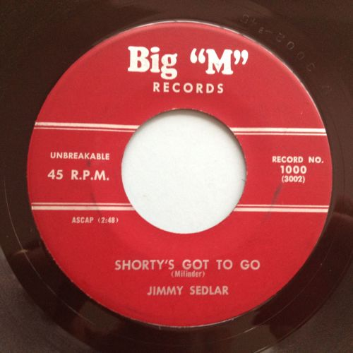 Jimmy Sedlar - Shorty's got to go - Big 'M' - Ex
