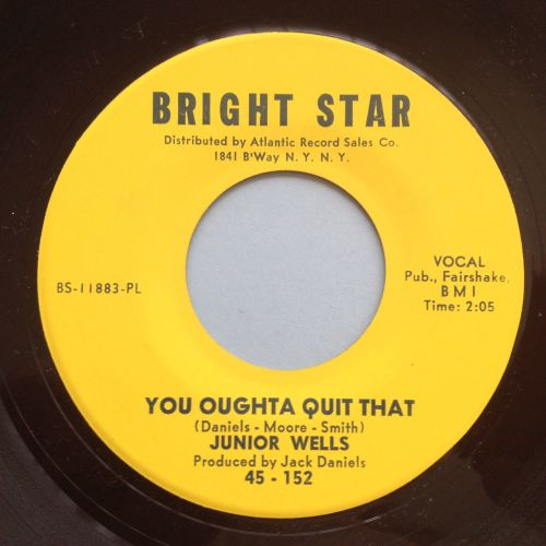 Junior Wells - You oughta quit that - Bright Star - Ex