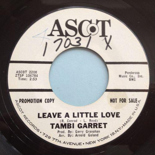 Tambi Garrett - Leave a little love - Ascot promo (wol) - Ex