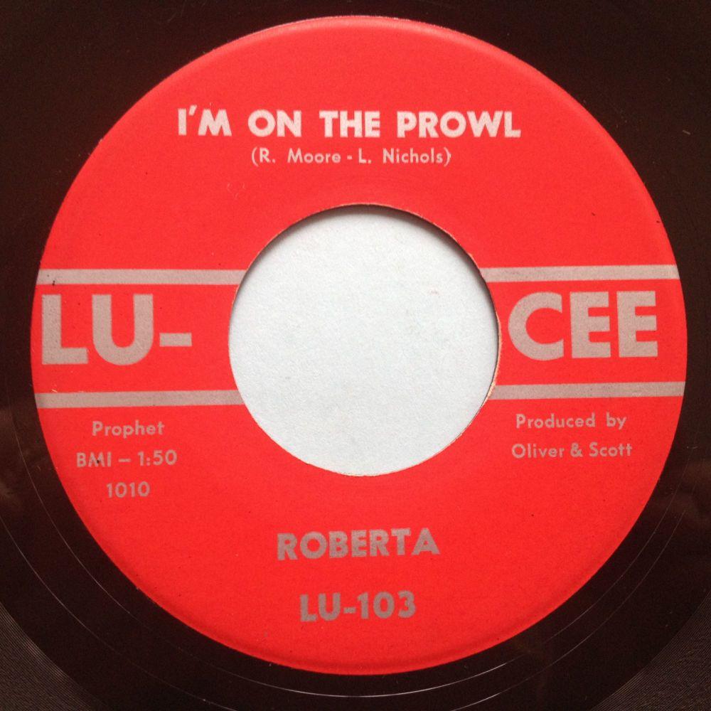 Roberta - I'm on the prowl - Lu-Cee - Ex