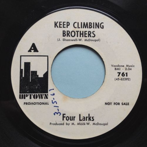 Four Larks - Keep climbing brothers - Uptown - Ex-