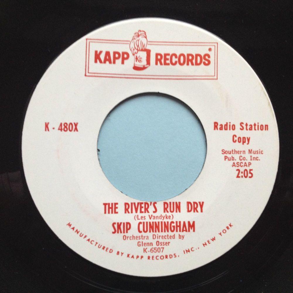Skip Cunningham - The rivers run dry - Kapp promo - M-