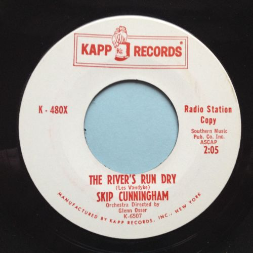 Skip Cunningham - The rivers run dry - Kapp promo - M-