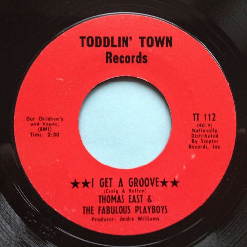 Thomas East & Playboys - I get a groove - Toddlin Town - Ex