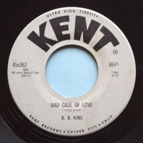 B B King - Bad case of love - Kent - Ex