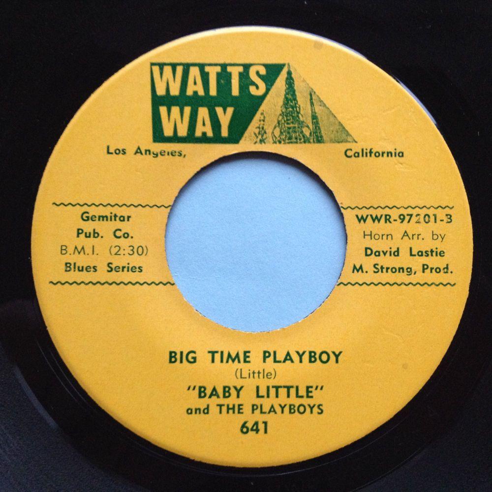 Baby Little & The Playboys - Big Time Playboy - Watts Way - Ex