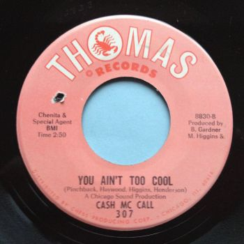 Cash Mc Call - You ain't too cool - Thomas - Ex
