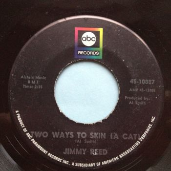 Jimmy Reed - Two ways to skin a cat - ABC - Ex-