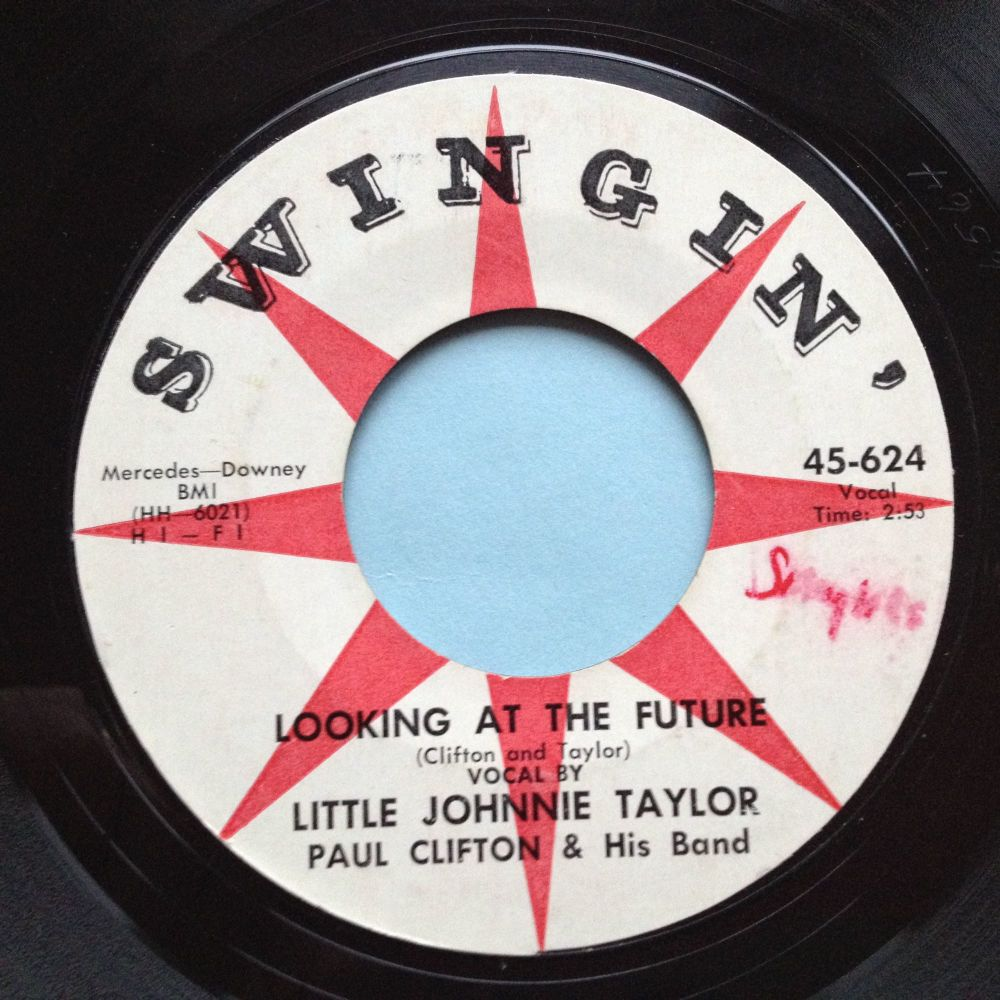 Little Johnnie Taylor - Looking at the future (alt vers) - Swingin' - Ex