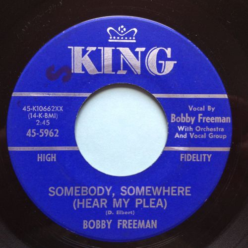 Bobby Freeman - Somebody, somewhere (hear my plea) - King - Ex