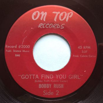 Bobby Rush - Gotta find you girl - On Top - Ex