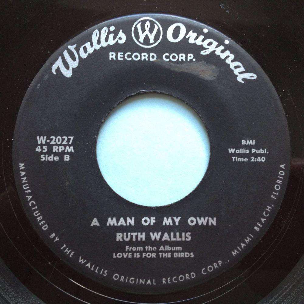 Ruth Wallis - A man of my own - Wallis Original - Ex-