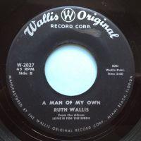Ruth Wallis - A man of my own - Wallis Original - VG+