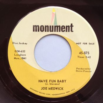 Joe Medwick - Have fun baby - Monument promo - Ex