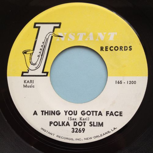 Polka Dot Slim - A thing you gotta face - Instant - Ex