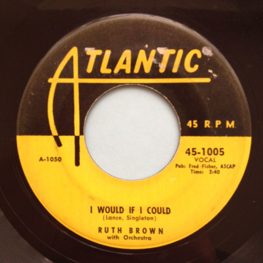 Ruth Brown - I would if I could - Atlantic - Strong VG+