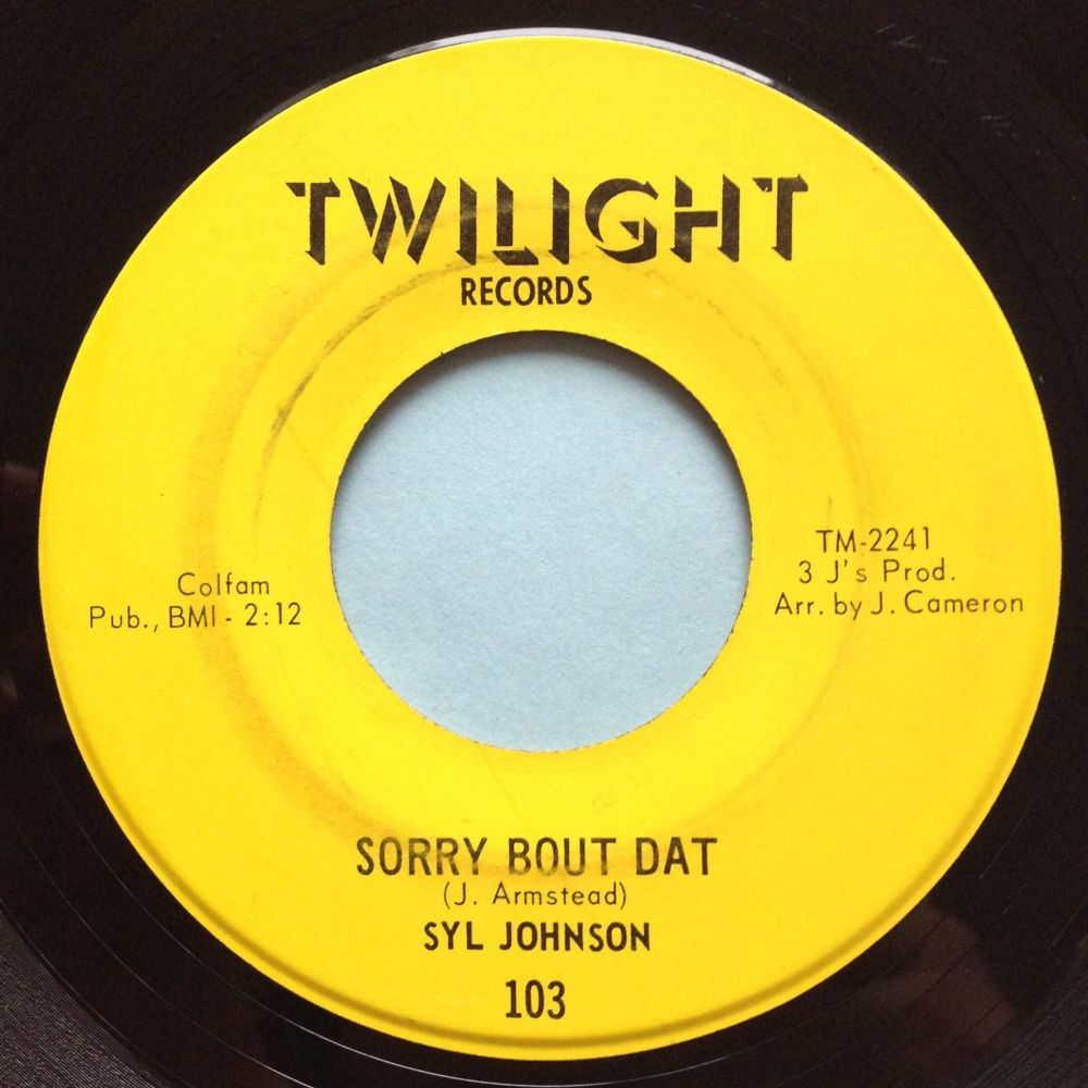 Syl Johnson - Sorry bout dat / Different strokes - Twinight - VG+