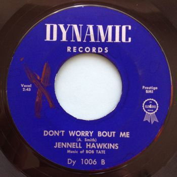 Jennell Hawkins - Don't worry 'bout me - Dynamic - VG+