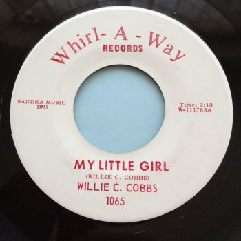 Willie C Cobbs - My little girl - Whirl-a-way - Ex