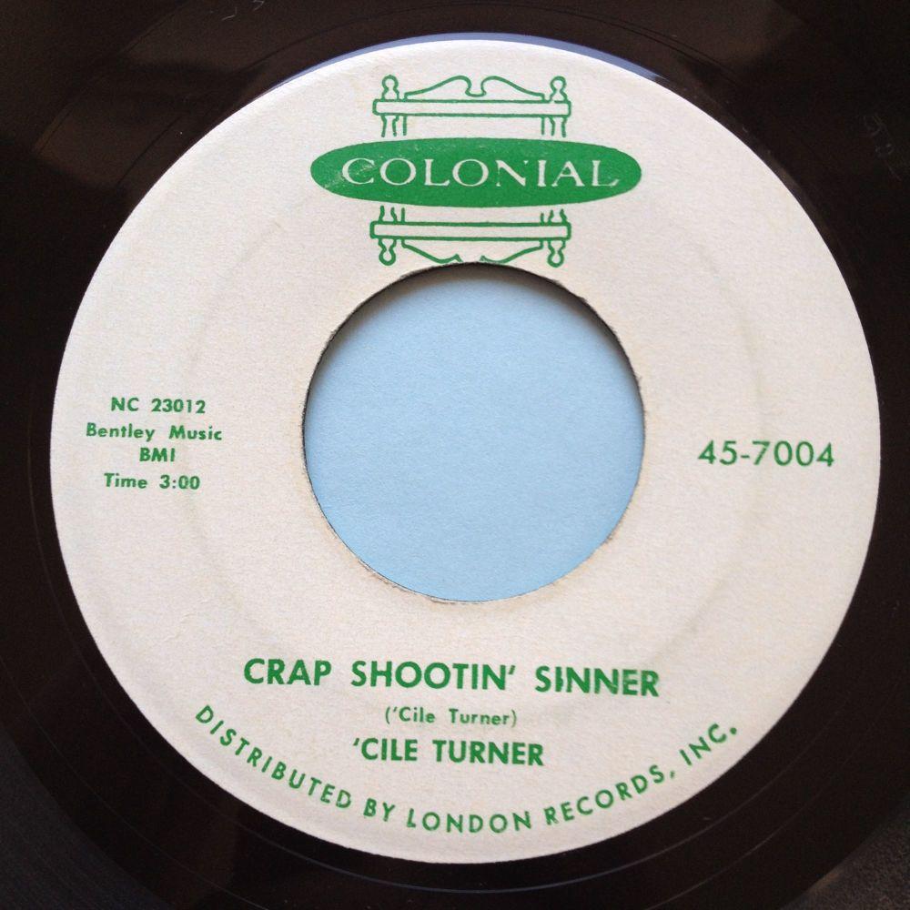 Cile Turner - Crap shootin' sinner - Colonial - Ex