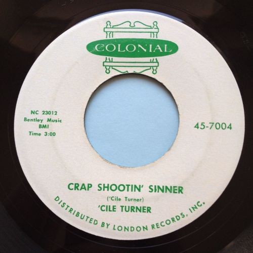 Cile Turner - Crap shootin' sinner - Colonial - Ex