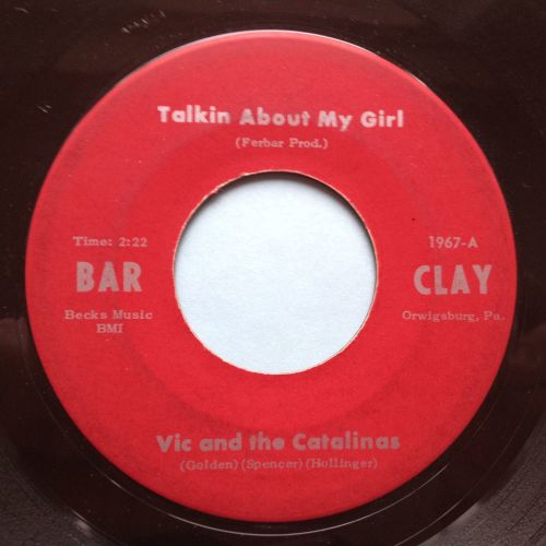 Vic and the Catalinas - Talkin' about my girl - Bar Clay - VG+