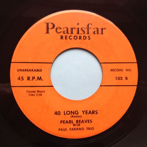 Pearl Reaves - 40 long years - Pearisfar - Ex