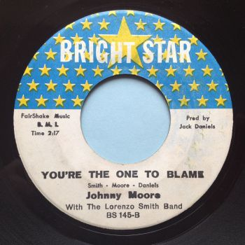 Johnny Moore - You're the one to blame - Bright Star - Ex