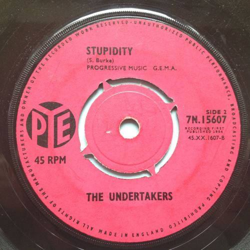 Undertakers - Stupidity / Just a little bit - UK Pye - Ex-