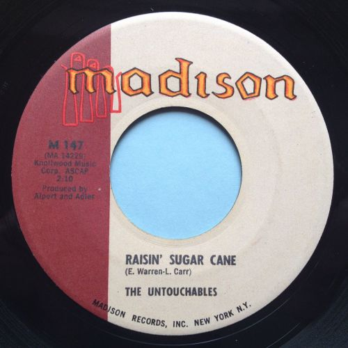 Untouchables - Raisin' sugar cane - Madison - Ex