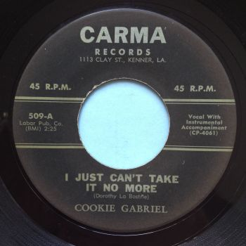 Cookie Gabriel - I just can't take it no more - Carma - Ex-