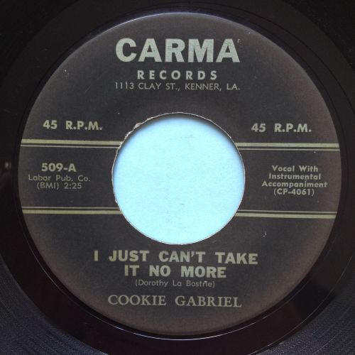 Cookie Gabriel - I just can't take it no more - Carma - Ex