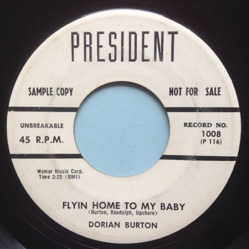 Dorian Burton - Flying home to my baby - President promo - VG+