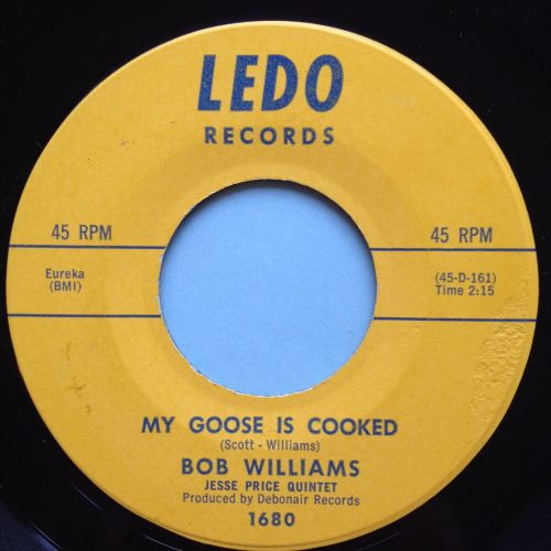 Bob Williams - My goose is cooked - Ledo - Ex