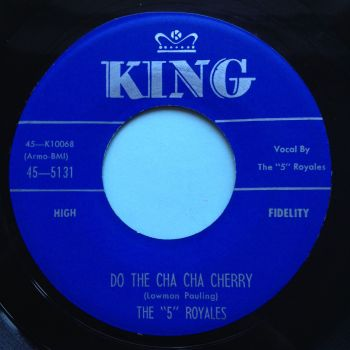 5 (Five) Royales - Do the cha cha cherry - King - Ex