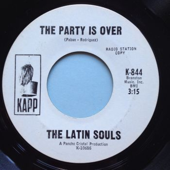 Latin Souls - The party is over - Kapp promo - Ex-
