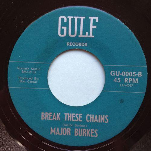 Major Burkes - Break these chains - Gulf - Ex