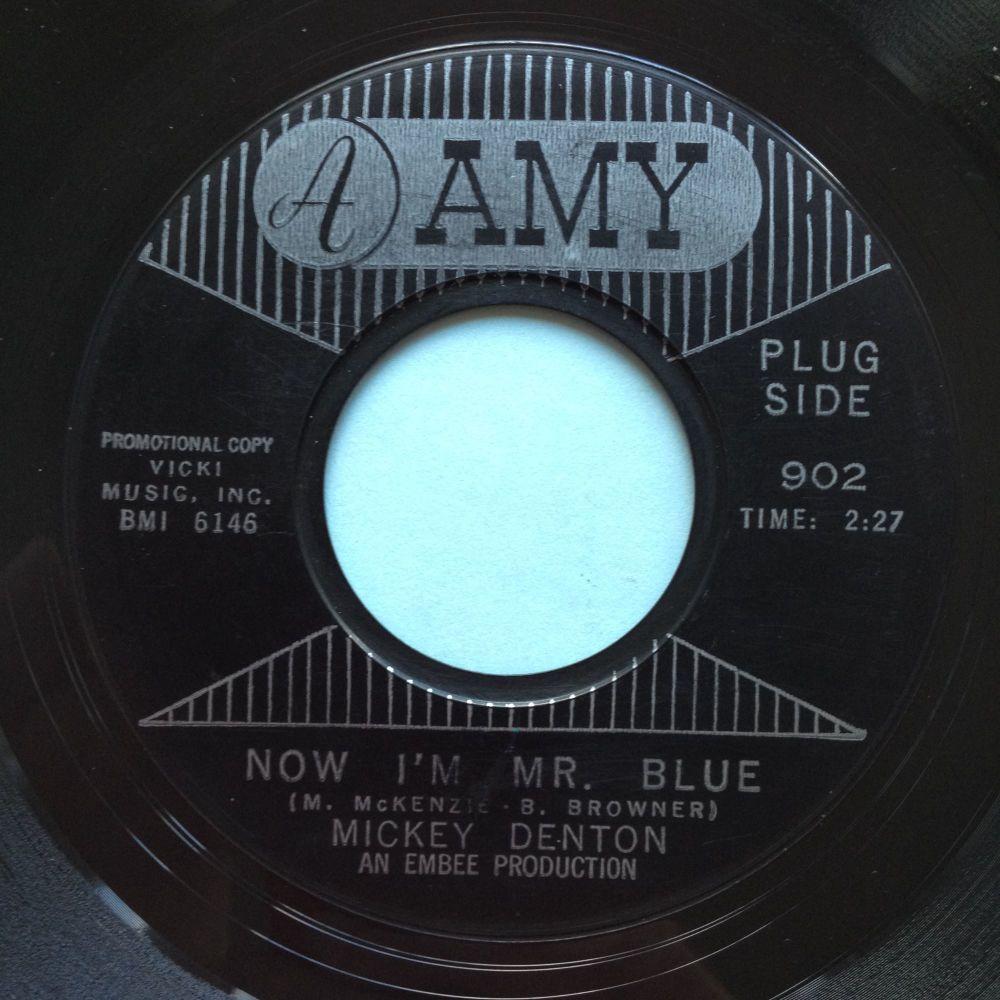 Mickey Denton - Now, I'm Mr Blue - Amy - Ex-