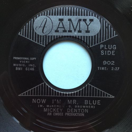 Mickey Denton - Now, I'm Mr Blue - Amy - Ex-