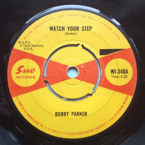 Bobby Parker - Watch your step - Sue UK - VG+
