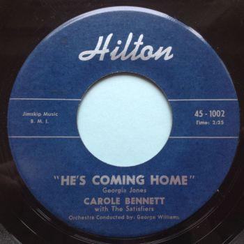Carole Bennett - He's coming home - Hilton - Ex-