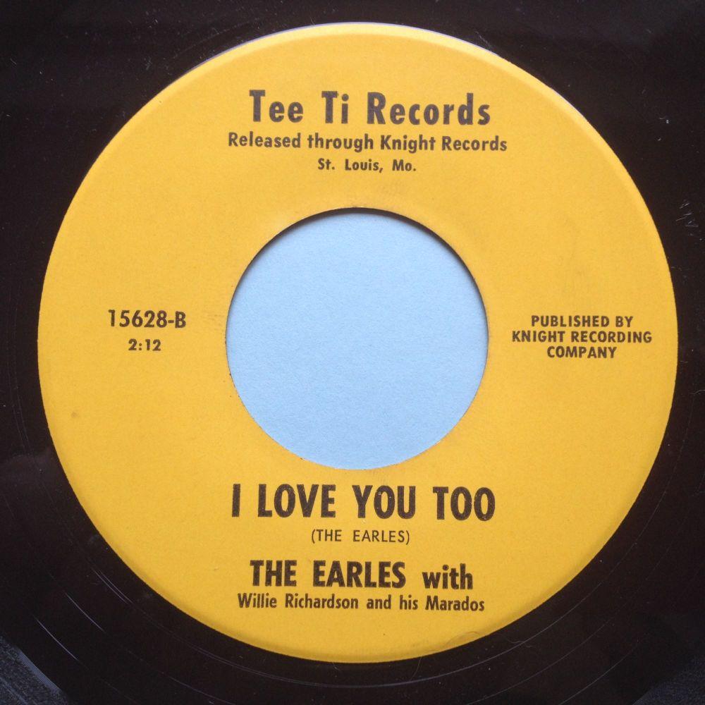 Earles - I love you too / Tillie - Tee Ti - Ex