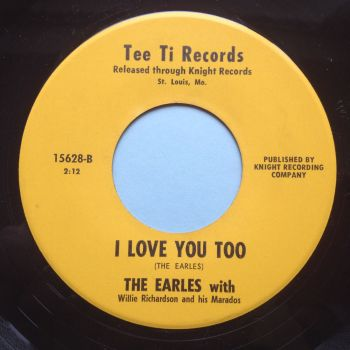 Earles - I love you too / Tillie - Tee Ti - Ex