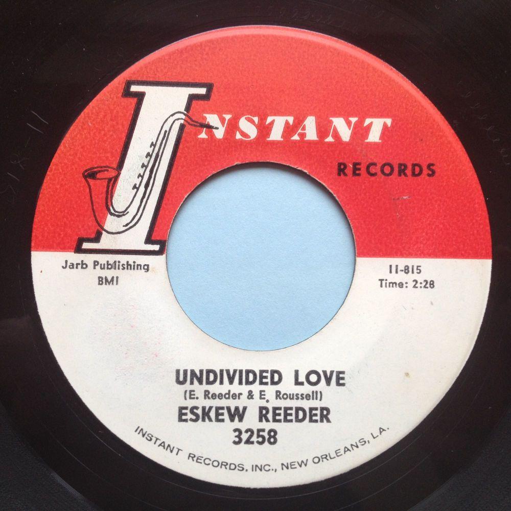 Eskew Reeder - Undivided love - Instant - Ex