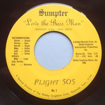 Flight 505 - Love the Bassman - Sumpter - M-
