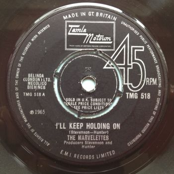 Marvelettes - I'll keep holding on - UK Tamla Motown TMG 518 - VG+