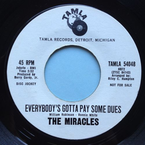 Miracles - Everybody's gotta pay some dues - Tamla promo - Ex-
