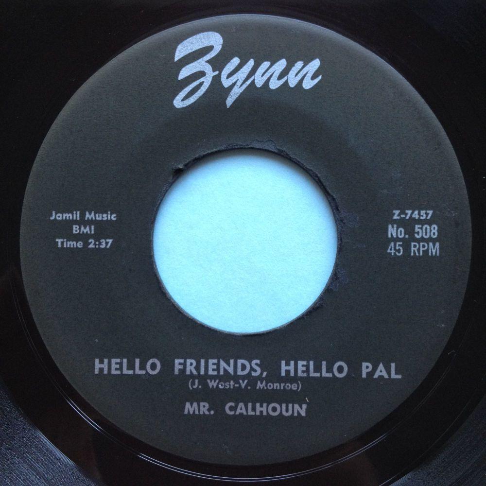 Mr Calhoun - Hello friends, hello pal - Zynn - Ex
